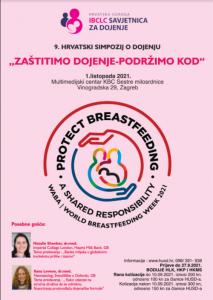 """9. Hrvatski simpozij o dojenju """"Zaštitimo dojenje - podržimo kod"""", Zagreb 1. listopada 2021"""